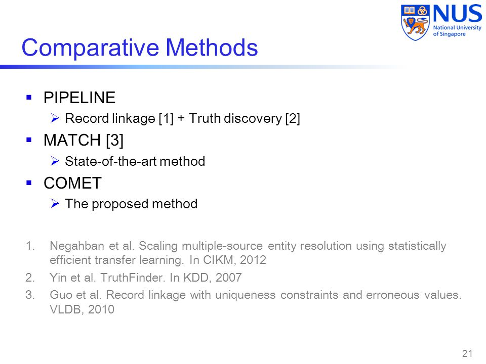 Comparative Methods PIPELINE MATCH [3] COMET